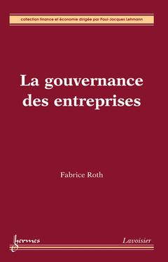 Couverture de l'ouvrage La gouvernance des entreprises