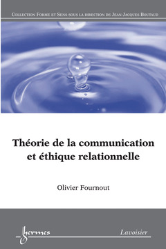 Couverture de l'ouvrage Théorie de la communication et éthique relationnelle