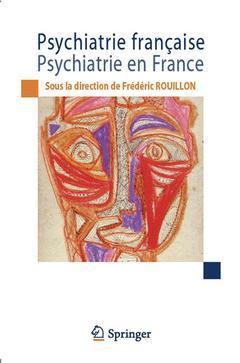 Couverture de l'ouvrage Psychiatrie française - psychiatrie en France