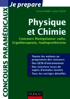 Couverture de l'ouvrage Physique et chimie, concours manipulateur radio, ergothérapeute, audioprothésiste (Coll. Je prpépare)