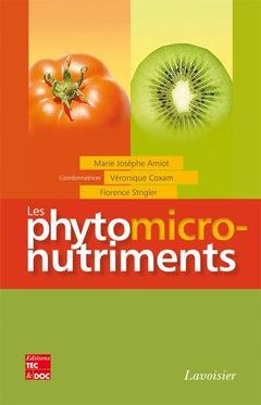 Couverture de l'ouvrage Les phytomicronutriments