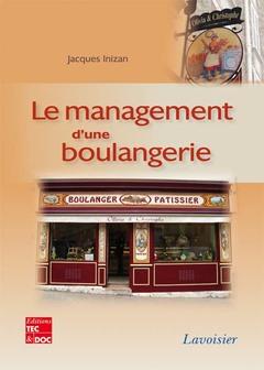Couverture de l'ouvrage Le management d'une boulangerie