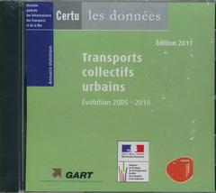 Couverture de l'ouvrage Transports collectifs urbains, évolution 2005-2010