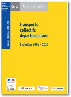 Couverture de l'ouvrage Transports collectifs départementaux, évolution 2005-2010