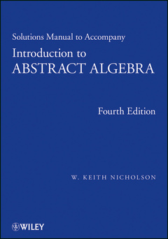 Couverture de l'ouvrage Introduction to abstract algebra: solutions manual