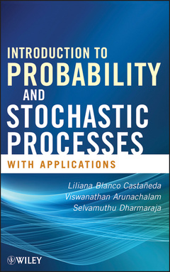 Couverture de l'ouvrage Introduction to probability and stochastic processes with applications