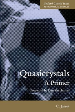 Couverture de l'ouvrage Quasicrystals: a primer (series: oxford classic texts in the physical sciences)