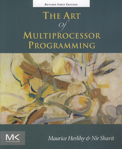 Couverture de l'ouvrage The art of multiprocessor programming (2nd Ed.)