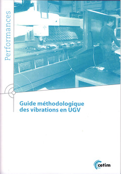 Couverture de l'ouvrage Guide méthodologique des vibrations en UGV
