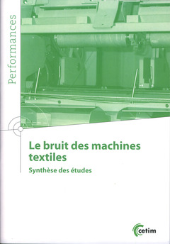 Couverture de l'ouvrage Le bruit des machines textile