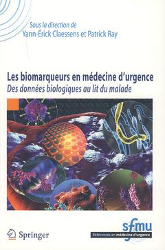 Couverture de l'ouvrage Les biomarqueurs en médecine d'urgence