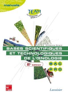 Couverture de l'ouvrage Bases scientifiques et technologiques de l'oenologie (2° Éd.)