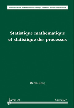 Couverture de l'ouvrage Statistique mathématique et statistique des processus