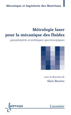 Couverture de l'ouvrage Métrologie laser pour la mécanique des fluides