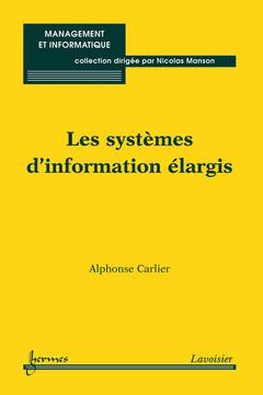 Couverture de l'ouvrage Les systèmes d'information élargis