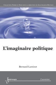 Couverture de l'ouvrage L'imaginaire politique