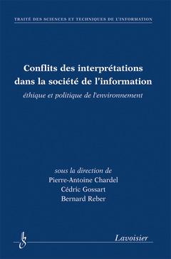 Couverture de l'ouvrage Conflits des interprétations dans la société de l'information