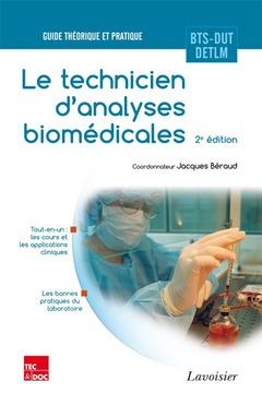 Couverture de l'ouvrage Le technicien d'analyses biomédicales