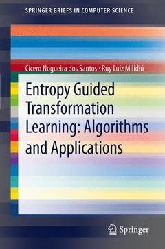 Couverture de l'ouvrage Entropy guided transformation learning, Algorithms and applications