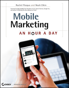 Couverture de l'ouvrage Mobile marketing: an hour a day (paperback)