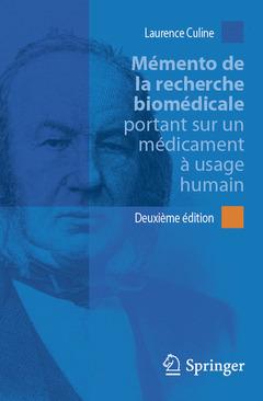 Couverture de l'ouvrage Mémento de la recherche biomédicale portant sur un médicament à usage humain