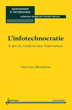 Couverture de l'ouvrage L'infotechnocratie