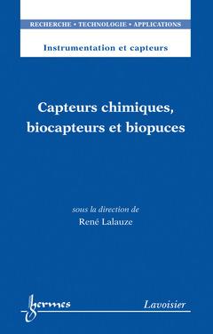 Couverture de l'ouvrage Capteurs chimiques, biocapteurs et biopuces