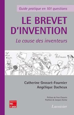 Couverture de l'ouvrage Le brevet d'invention - La cause des inventeurs