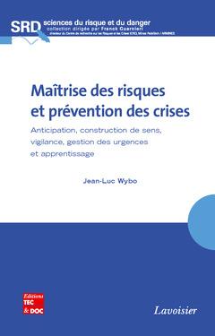 Couverture de l'ouvrage Maîtrise des risques et prévention des crises