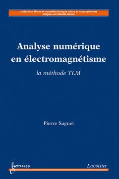 Couverture de l'ouvrage Analyse numérique en électromagnétisme