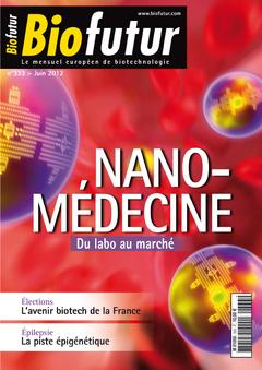 Couverture de l'ouvrage Biofutur N° 333 : Nano-médecine. Du labo au marché (Juin 2012)