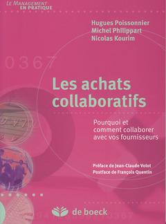 Couverture de l'ouvrage Les achats collaboratifs, pourquoi et comment collaborer avec vos fournisseurs