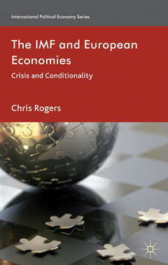 Couverture de l'ouvrage The IMF and European economies. Crisis and conditionality