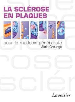Couverture de l'ouvrage La sclérose en plaques pour le médecin généraliste