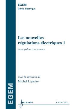 Couverture de l'ouvrage Les nouvelles régulations électriques 1
