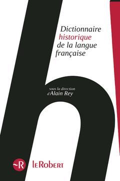 Couverture de l'ouvrage Dictionnaire Historique de la langue française - Version Poche en 3 volumes + e-book
