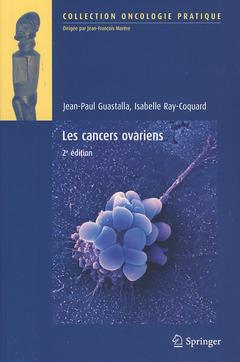 Couverture de l'ouvrage Les cancers ovariens