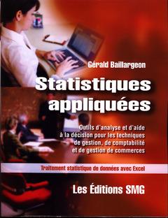 Couverture de l'ouvrage Pack, statistiques appliquées +  Traitement statistique de données avec Excel version 2007et 2010 + Synthèse des outils statistiques