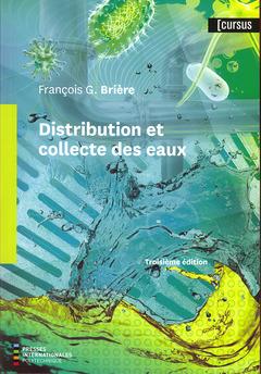 Couverture de l'ouvrage Distribution et collecte des eaux