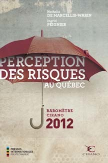 Couverture de l'ouvrage Perception des risques au Québec (Baromètre CIRANO 2012)