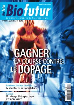Couverture de l'ouvrage Biofutur N° 334 : Gagner la course contre le dopage (Juillet/Août 2012)