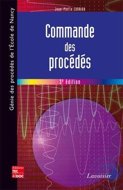 Couverture de l'ouvrage Commande des procédés