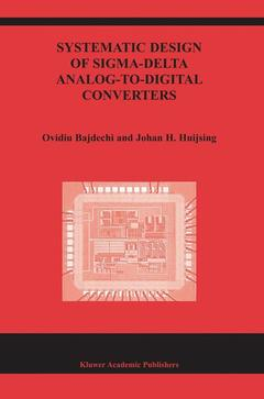 Couverture de l'ouvrage Systematic design of sigma-delta analog-to-digital converters