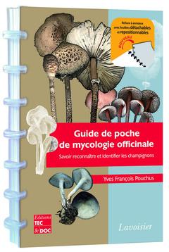 Couverture de l'ouvrage Guide de poche de mycologie officinale