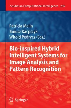 Couverture de l'ouvrage Bio-inspired hybrid intelligent systems for image analysis and pattern recognition