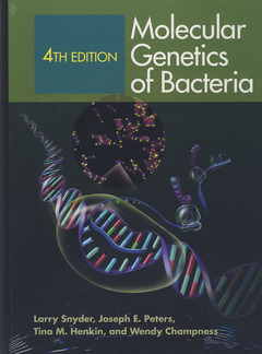 Couverture de l'ouvrage Molecular genetics of bacteria (4th Ed.)
