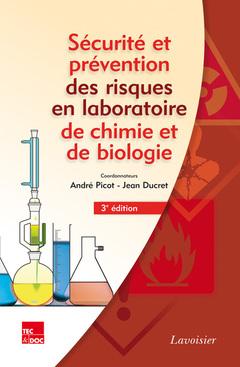 Couverture de l'ouvrage Sécurité et prévention des risques en laboratoire de chimie et de biologie