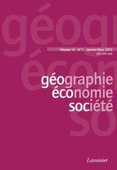 Couverture de l'ouvrage Géographie, économie, société. Volume 14 N° 1 - Janvier-Mars 2012