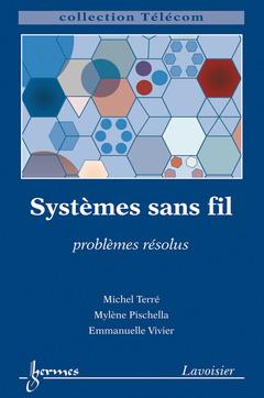 Couverture de l'ouvrage Systèmes sans fil