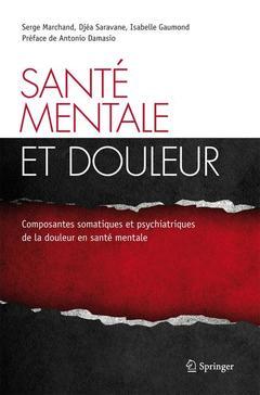 Couverture de l'ouvrage Santé mentale et douleur